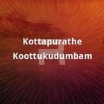 Kottapurathe Koottukudumbam songs