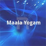 Maala Yogam songs