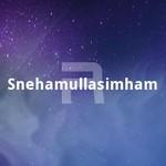Snehamullasimham songs