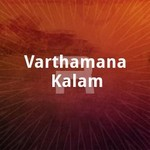 Varthamana Kalam songs