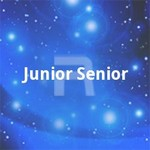 Junior Senior songs