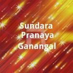 Sundara Pranaya Ganangal songs