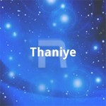Thaniye songs