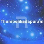 Thumbolikadapuram songs