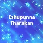 Ezhupunna Tharakan songs