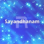 Sayandhanam songs