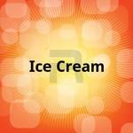 Ice Cream songs