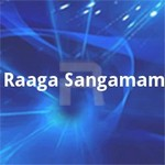 Raaga Sangamam songs