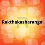Rakthakasharangal songs