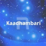 Kaadhambari songs
