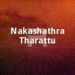 Nakashathra Tharattu songs