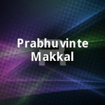 Prabhuvinte Makkal songs