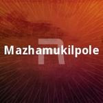 Mazhamukil Pole (2005) songs