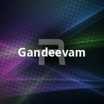 Gandeevam songs