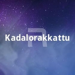 Kadalorakkattu songs