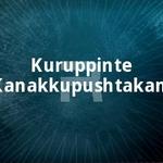 Kuruppinte Kanakkupushtakam songs