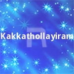 Kakkathollayiram songs