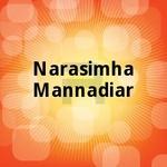 Narasimha Mannadiar songs