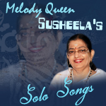 Melody Queen Susheela's Solo Songs songs