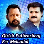 Girish Puthenchery For Mohanlal