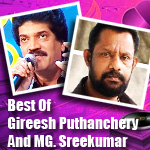 Best Of Gireesh Puthanchery And MG. Sreekumar songs