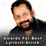 Awards For Best Lyricist-Girish Puthenchery