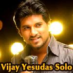 Vijay Yesudas Solo Hits