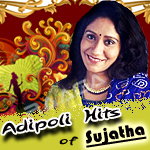 Adipoli Hits Of Sujatha  - Vol 1 songs