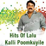 Hits Of Lalu - Kalli Poomkuyile