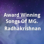 Award Winning Songs Of MG. Radhakrishnan songs