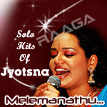 Melemanathu...Solo Hits  Of Jyotsna songs
