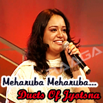 Meharuba Meharuba...Duets Of Jyotsna songs