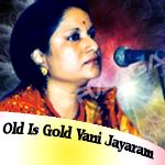 Old Is Gold - Vani Jayaram songs