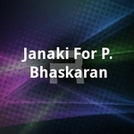 Janaki For P. Bhaskaran songs
