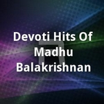Devoti Hits Of Madhu Balakrishnan songs