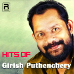 Hits Of Girish Puthenchery songs