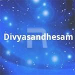Divyasandhesam songs