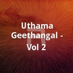 Uthamageethangal - Vol 2 songs