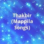 Thakbir (Mappila Songs) songs