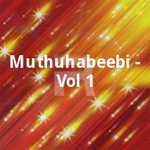 Muthuhabeebi - Vol 1 songs
