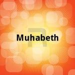 Muhabeth songs