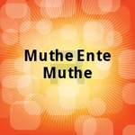 Muthe Ente Muthe songs