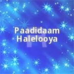 Paadidaam Halelooya songs