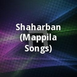 Shaharban (Mappila Songs) songs
