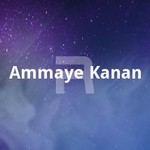 Ammaye Kanan songs