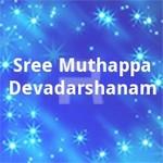 Sree Muthappa Devadarshanam songs