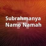 Subrahmanya Namo Namah songs