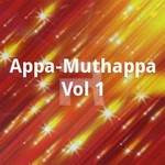 Appa Muthappa - Vol 1 songs