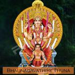 Bhaunagavathiye Thuna songs