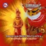 Abhayam Sree Muthappa songs